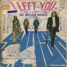 Discos de vinilo: SMASH / I LEFT YOU / ONE HOPELESS WHISPER (SINGLE 1970). Lote 121543219