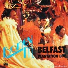 Discos de vinilo: BONEY M. / BELFAST. - PLANTATION BOY.. Lote 121548631