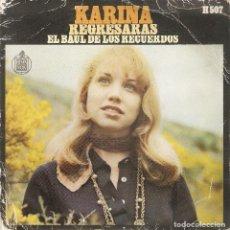 Discos de vinilo: VENDO SINGLE DE KARINA, AÑO 1969 (MAS INFORMACIÓN EN 2ª FOTO EN EL INTERIOR).. Lote 121565439