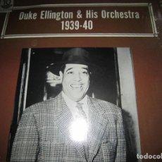 Discos de vinilo: DUKE ELLINGTON & HIS ORCHESTRA - 1939-40 LP - EDICION U.S.A. - ALAMAC 1974 STEREO -. Lote 121580723
