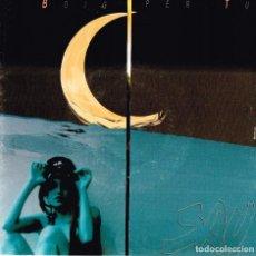 Discos de vinilo: SAU . BOIG PER TU EMI 1992 006 8 60027 7 AMB LA COL.LABORACIÓ DE LUZ . Lote 121597895