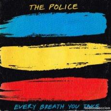 Discos de vinilo: THE POLICE. EVERY BREATH YOU TAKE A&M RECORDS 1983 AMS 9287. Lote 121599059
