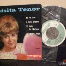 Discos de vinilo: LUISITA TENOR- -NO TE CREO-EP DE 4 CANCIONES - VERGARA -AÑO 1963. Lote 121602055