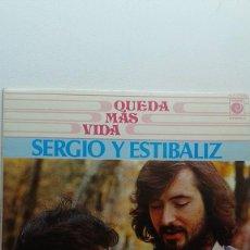 Discos de vinilo: SERGIO Y ESTÍBALIZ QUEDA LA VIDA. Lote 121612915