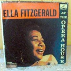 Discos de vinilo: ELLA FITZGERALD: JAZZ- AT THE OPERA HOUSE- LA VOZ DE SU AMO-SPAIN. Lote 121626543