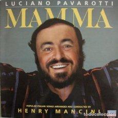 Discos de vinilo: LUCIANO PAVAROTTI / HENRY MANCINI: MAMMA, LP NETHERLANDS 1984. Lote 121641635