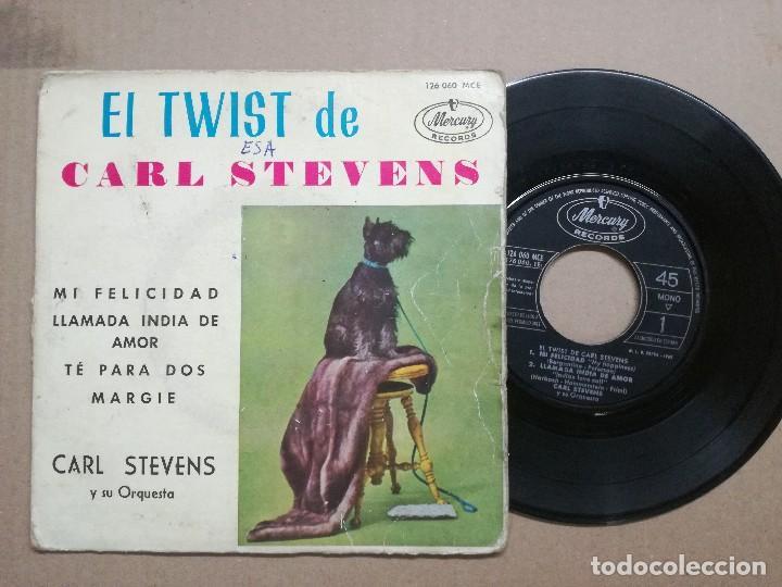 CARL STEVENS - EL TWIST / TE PARA DOS / MI FELICIDAD (Música - Discos - Singles Vinilo - Pop - Rock Internacional de los 50 y 60)