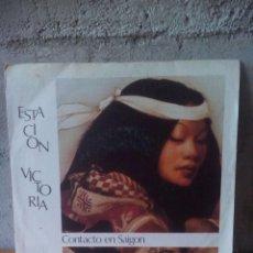 Discos de vinilo: ESTACIÓN VICTORIA-CONTACTO EN SAIGON.1983.. Lote 121647739