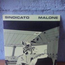 Discos de vinilo: SINDICATO MALONE-SOLO POR ROBAR.1982. Lote 121653159
