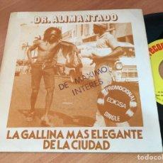 Discos de vinilo: DR. ALIMENTADO (LA GALLINA MAS ELEGANTE DE LA CIUDAD) SINGLE ESPAÑA 1980 PROMO (EPI10). Lote 121653515