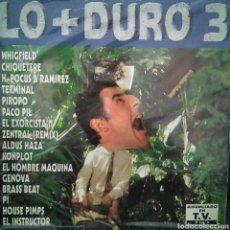 Discos de vinilo: LO MAS + DURO 3 2LP 1993 MAX MUSIC WHIGFIELD PACO PIL KONPLOT TERMINAL CHIQUETERE GENOVA PI INSTRUCT. Lote 121654231