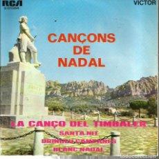 Discos de vinilo: EP COR INFANTIL LA TREPA : CANÇONS DE NADAL ( LA CANÇO DEL TIMBALER + 3 ) . Lote 121666727