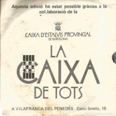 Discos de vinilo: EP VILAFRANCA DEL PENEDES ( GOIG A SANT FELIX MARTIR, ANTIGUES MELODIES DELS BALLS I COMPARSES ). Lote 121667267