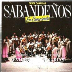 Discos de vinilo: SG PROMOCIONAL DE LOS SABANDEÑOS EN CONCIERTO : SEVILLANAS CANARIAS + LAMENTO BORINCANO . Lote 121668491
