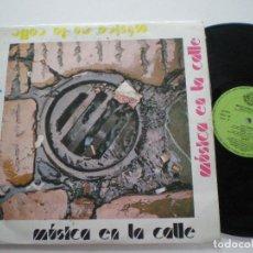Discos de vinilo: MUSICA EN LA CALLE - LP SFA 1981 // ASTURIAS FOLK CANTAUTOR JOSE LUIS SICILIA LUIS FARNOS YERBA AZUL. Lote 121706603