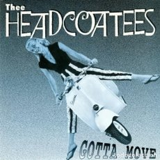 Discos de vinilo: THEE HEADCOATEES: GOTTA MOVE + AUTOMATIC LOVE. Lote 121717311