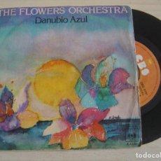 Discos de vinilo: THE FLOWERS ORCHESTRA - DANUBIO AZUL + MOLINO ROJO - SINGLE ESPAÑOL 1977 - CBS. Lote 121737403