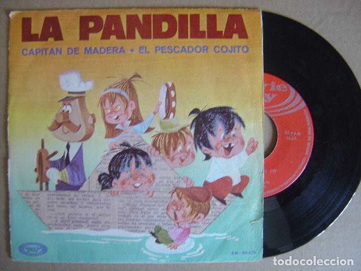 LA PANDILLA CAPITAN DE MADERA + EL PESCADOR - SINGLE 1970 - MOVIEPLAY (Música - Discos - Singles Vinilo - Música Infantil)
