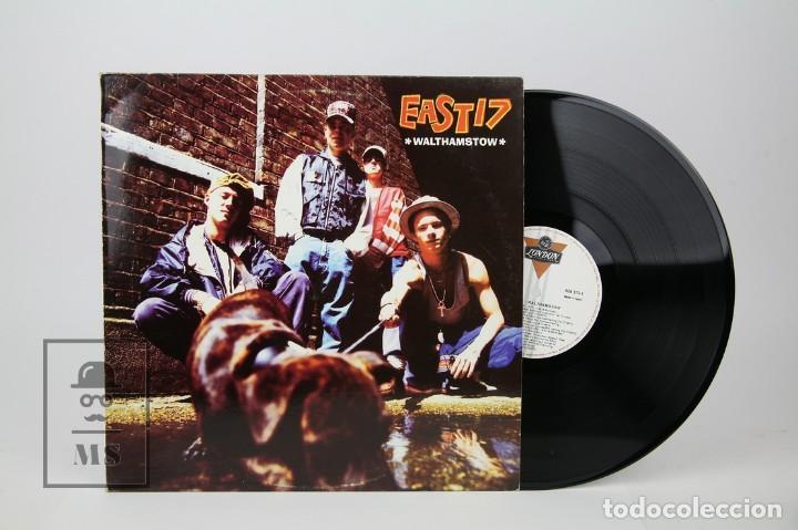 DISCO LP DE VINILO -EAST 17 / WALTHAMSTOW - LONDON, AÑO 1993 (Música - Discos - LP Vinilo - Rap / Hip Hop)