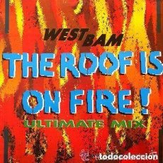 Discos de vinilo: WESTBAM - THE ROOF IS ON FIRE! . MAXI-SINGLE 1990 MAX MUSIC. Lote 121753279