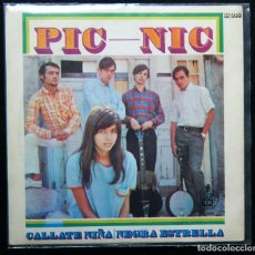 Discos de vinilo: PIC NIC. / CALLATE NIÑA. - NEGRA ESTRELLA.. Lote 121755731