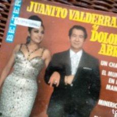 Discos de vinilo: E P (VINILO) DE JUANIITO VALDERRAMA Y DOLORES ABRIL AÑOS 60. Lote 121765275