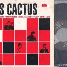 Discos de vinilo: LES CACTUS - CAN'T BE LIKE ME + 3 EP 7 '' 33 RPM - DISCOS CONDAL - EDICIÓN ESPAÑOLA. Lote 121771211