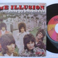 Discos de vinilo: THE ILLUSION - JUNTOS / DAME TU AMOR, NENA. Lote 121772203