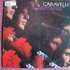 Discos de vinilo: LP - CARAVELLI - GRANDES EXITOS DE SIMON Y GARFUNKEL (SPAIN, CBS 1971). Lote 121776815