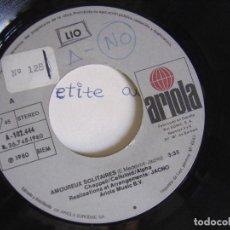 Discos de vinilo: LIO - AMOUREUX SOLITAIRES - SINGLE 1980 - ARIOLA. Lote 121786867
