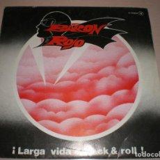 Discos de vinilo: BARON ROJO,LARGA VIDA AL ROCK AND ROLL. Lote 121791127