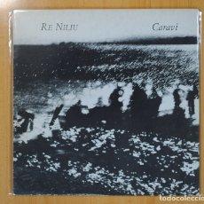 Discos de vinilo: CARAVI - RE NILIU - LP. Lote 121799062