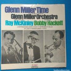 Discos de vinilo: THE WORLD FAMOUS GLENN MILLER ORCHESTRA* ?– GLENN MILLER TIME. Lote 121806511