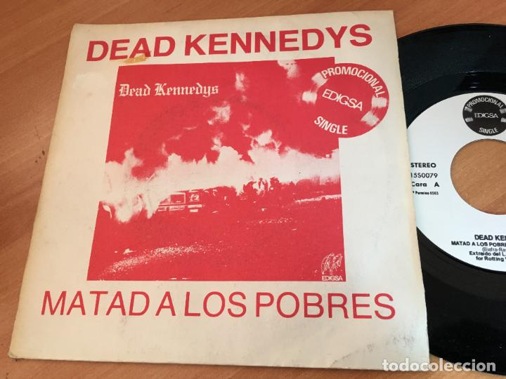 DEAD KENNEDYS (MATAD A LOS POBRES / VIVA LAS VEGAS) SINGLE ESPAÑA 1981 PROMO (EPI11) (Música - Discos - Singles Vinilo - Punk - Hard Core)