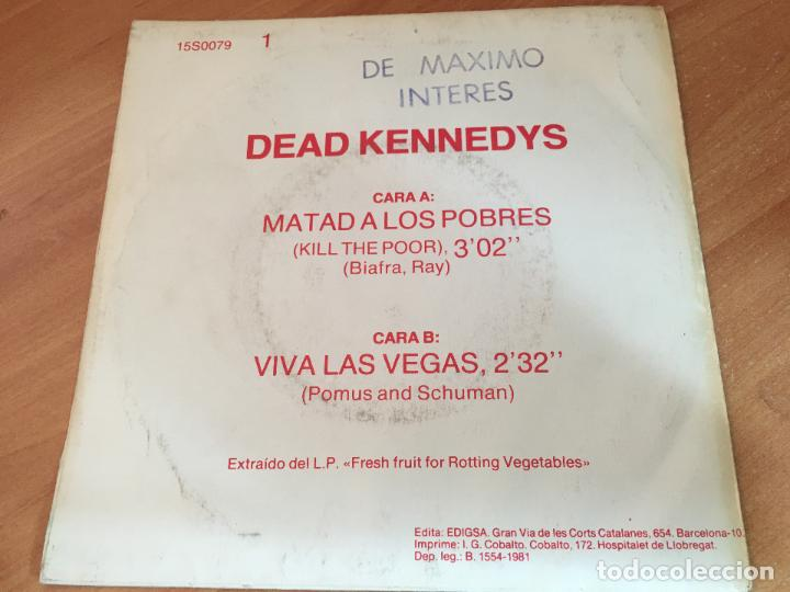 Discos de vinilo: DEAD KENNEDYS (MATAD A LOS POBRES / VIVA LAS VEGAS) SINGLE ESPAÑA 1981 PROMO (EPI11) - Foto 2 - 121806559
