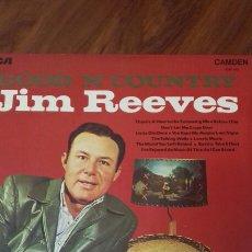 Discos de vinilo: JIM REEVES. GOOD 'N' COUNTRY. 1.970. Lote 121806644