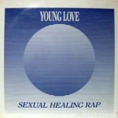Discos de vinilo: YOUNG LOVE - SEXUAL HEALING RAP - MAX MUSIC - MAX-374 - SPAIN - RAP VERSION TEME FROM MARVIN GAYE. Lote 121819015