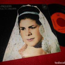 Discos de vinilo: LA PAQUERA COPLAS DE BARQUERO/CUANDO SE ACABE EL PARNE 7'' SINGLE 1972 CBS. Lote 121819087
