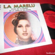 Discos de vinilo: LA MARELU RECIBI UN TELEGRAMA/EN LA TUMBA DE UNA MADRE 7'' SINGLE 1973 DISCOPHON. Lote 121819243