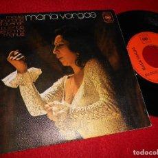 Discos de vinilo: MARIA VARGAS BULERIAS DEL PRIMO MANUE/MEDIA GRANAINA DEL QUERER 7'' SINGLE 1971 CBS. Lote 121819307