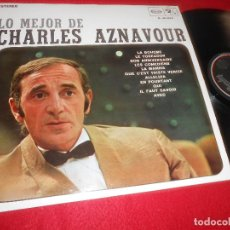 Discos de vinilo: CHARLES AZNAVOUR LO MEJOR DE CHARLES AZNAVOUR LP 1968 MOVIEPLAY EDICION ESPAÑOLA SPAIN. Lote 121820167