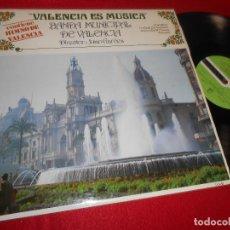 Discos de vinilo: BANDA MUNICIPAL DE VALENCIA VALENCIA ES MUSICA LP 1985 DIAPASON ED.ESPAÑOLA SPAIN HIMNO DE VALENCIA. Lote 121821595