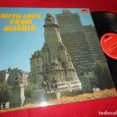 Discos de vinilo: VARIAS ORQUESTAS WITH LOVE FROM MADRID LP 1982 POLYDOR ED.ESPAÑOLA SPAIN PLAZA DE ESPAÑA DE MADRID. Lote 121821651