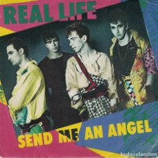Discos de vinilo: REAL LIFE - SEND ME AN ANGEL / BURNING BLUE (SINGLE PROMO ESPAÑOL, CURB RECORDS 1983). Lote 121827759
