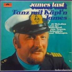 Discos de vinilo: JAMES LAST – TANZ MIT KÄPT'N JAMES, POLYDOR – 28 619-5, POLYDOR – 0092 870. Lote 121859491