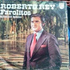 Discos de vinilo: SINGLE (VINILO) DE ROBERTO REY AÑOS 70. Lote 121861139