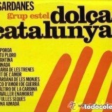 Discos de vinilo: GRUP ESTEL– DOLÇA CATALUNYA... VOL. 2 / SARDANES - LP HISPAVOX 1975 + LETRAS. Lote 121864491
