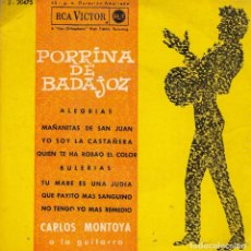 Discos de vinilo: PORRINA DE BADAJOZ. ALEGRÍAS. MAÑANITAS DE SAN JUAN. YO SOY LA CASTAÑERA (...). DISCO 45 R.P.M. 1962. Lote 121871467