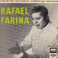 Discos de vinilo: RAFAEL FARINA: EL CANTE, ROSA Y ESPINA.- TIENTOS DEL HOMBRE SOLO.- LAS CAMPANAS DE LINARES... DISCO. Lote 121871627