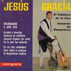 Discos de vinilo: JESUS GRACIA (JOTAS. ARAGÓN). DISCO 45 R.P.M. VERGARA, 1963. (VER CARATULAS). . Lote 121871975